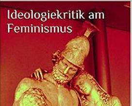 Jan Deichmohle: <br />Feministische Unterdrückungshypothesen und Frühgeschichte