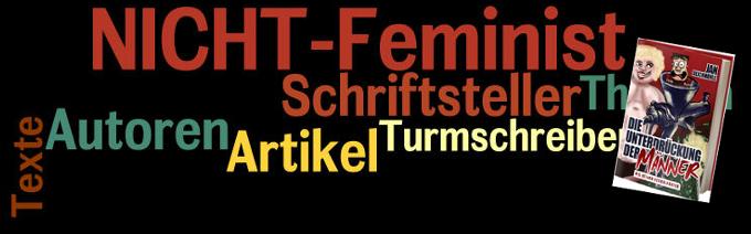 Autoren - Jan Deichmohle - Die Unterdrückung der Männer - NICHT-Feminist