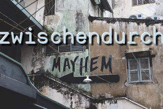 zwischendurch - Mayhem - Faktum Magazin