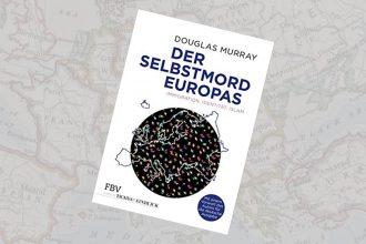 Der [gewollte] Selbstmord Europas – ein Buch,  ein Artikel